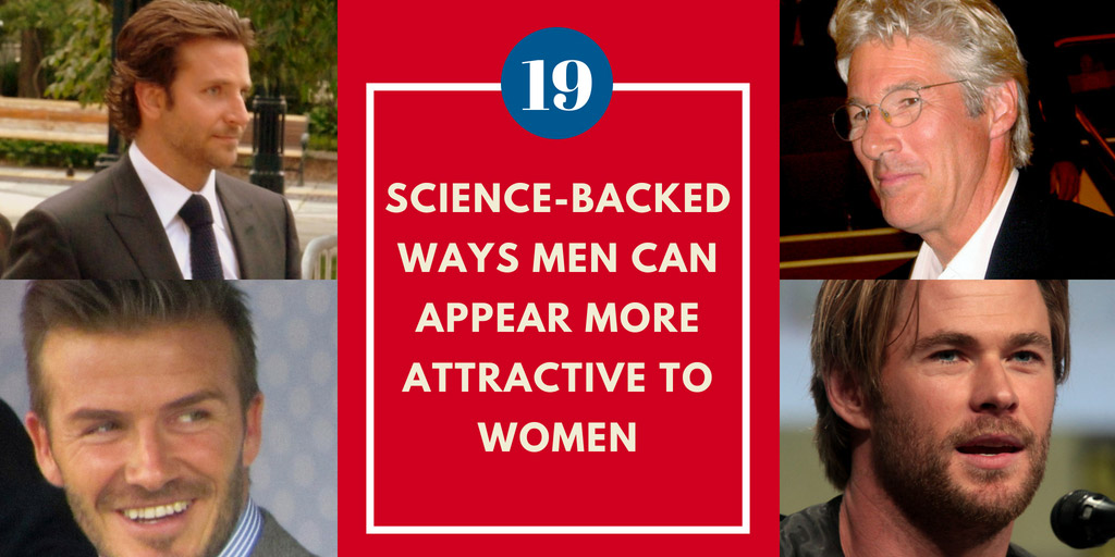 19 Science-Backed Ways Men Can Appear More Attractive To Women - IFLScience