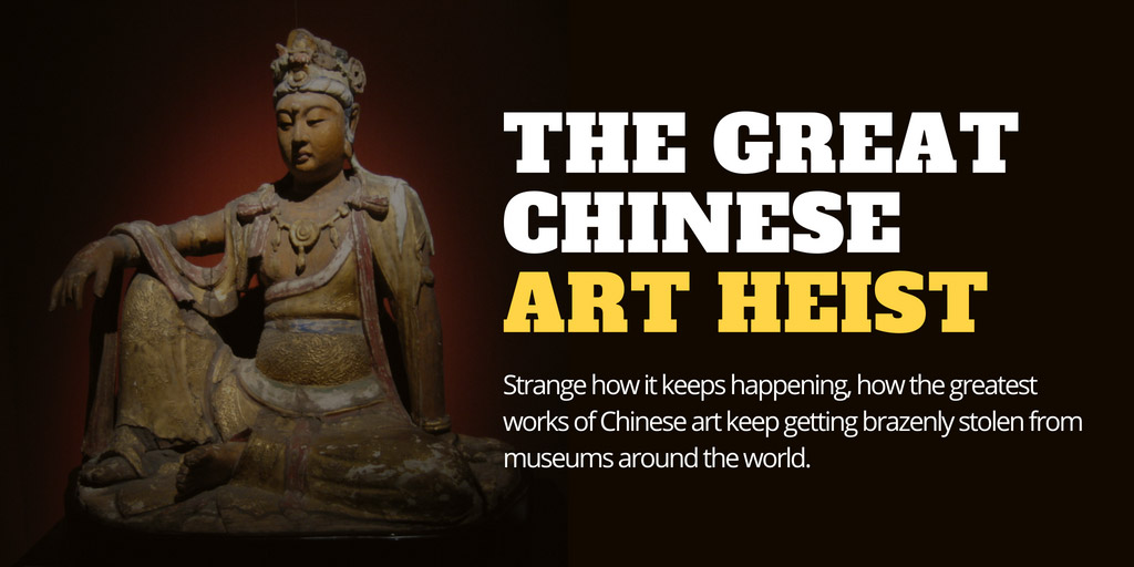 The Great Chinese Art Heist - GQ
