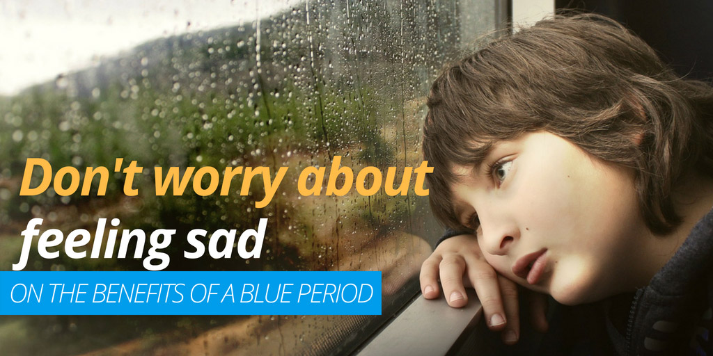 Don't worry about feeling sad: on the benefits of a blue period - aeon