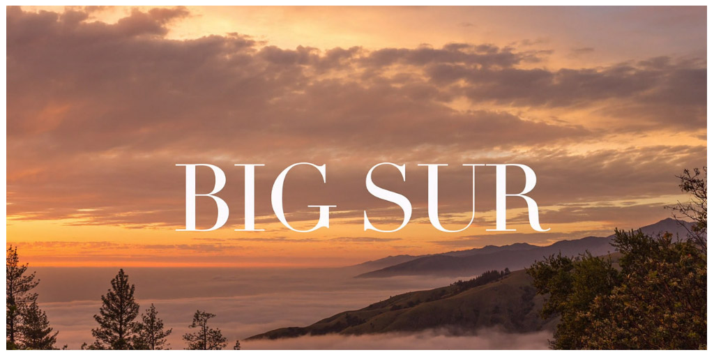 The Magic of Big Sur - Della Huff