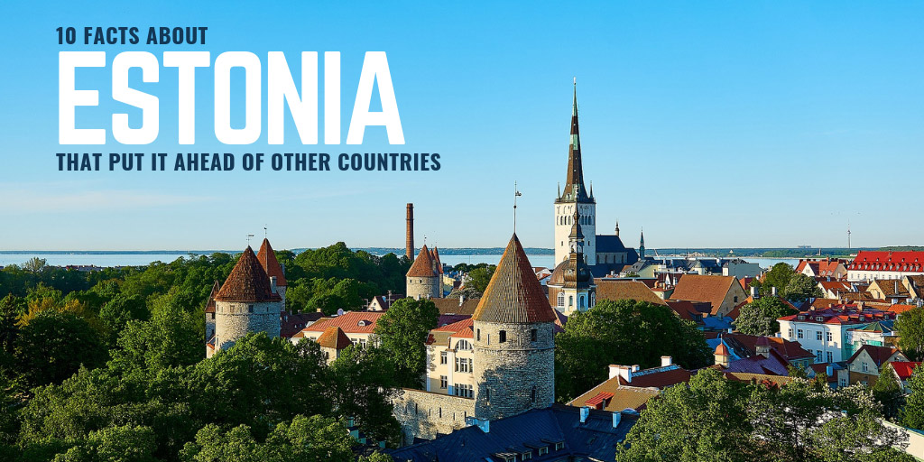 10 Facts About Estonia That Put It Ahead of Other Countries - BRIGHT SIDE