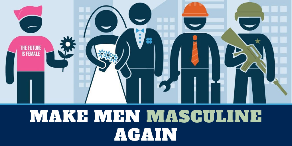 Make Men Masculine Again - PragerU