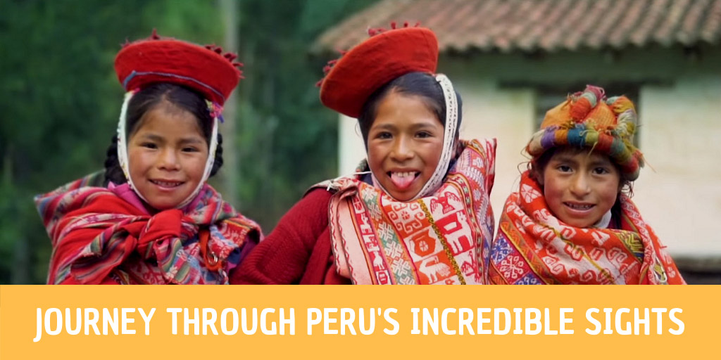 Journey Through Peru's Incredible Sights in 6 Minutes - National Geographic