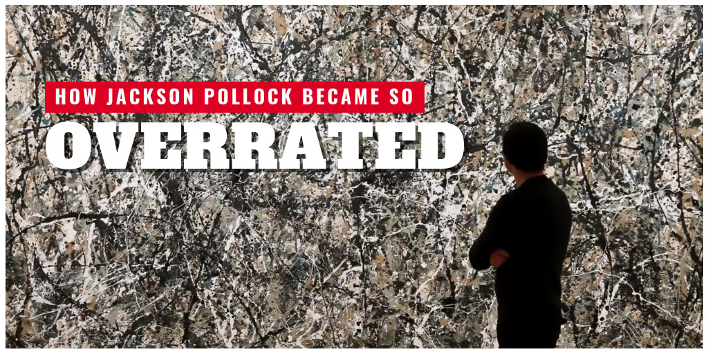 How Jackson Pollock became so overrated - Vox