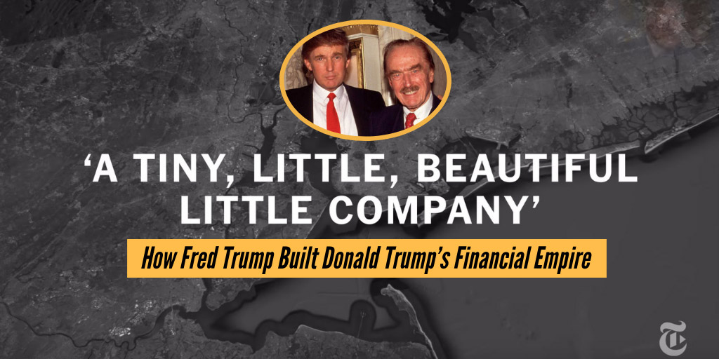 How Fred Trump Built Donald Trump's Financial Empire - The New York Times