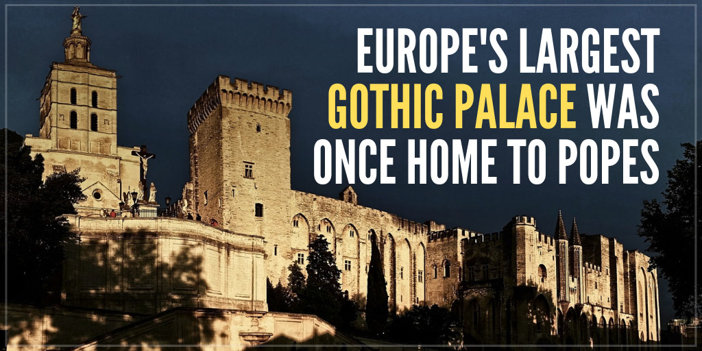 Europe's Largest Gothic Palace Was Once Home to Popes - National Geographic