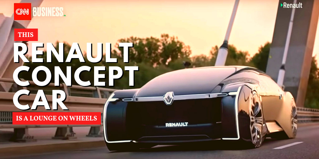 This Renault concept car is a lounge on wheels - CNN Business
