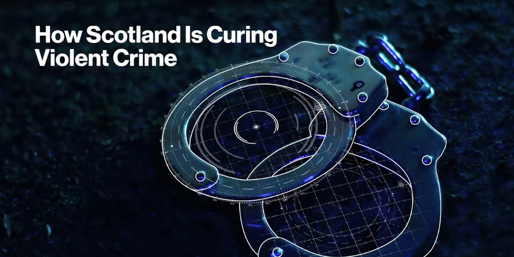 How Scotland Is Curing Violent Crime