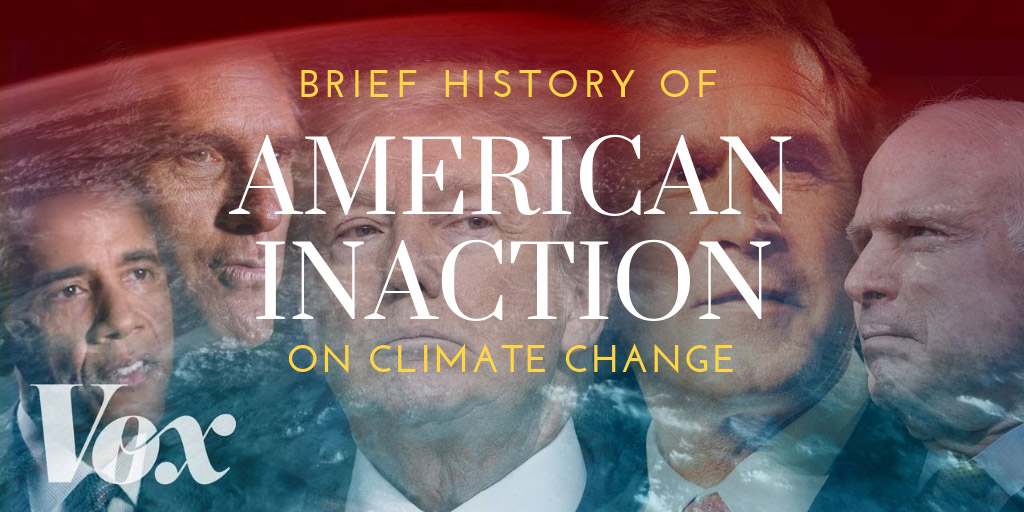 A Brief History of American Inaction on Climate Change