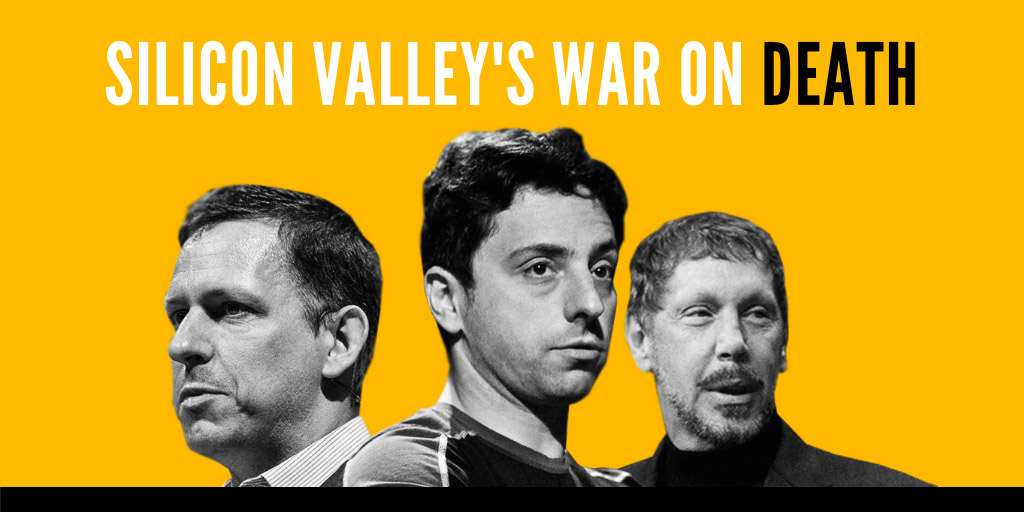 Silicon Valley's war on death