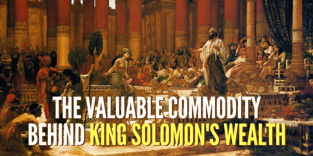 The Valuable Commodity Behind King Solomon's Wealth - Smithsonian Channel