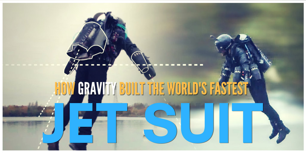 How Gravity Built the World's Fastest Jet Suit - Wired