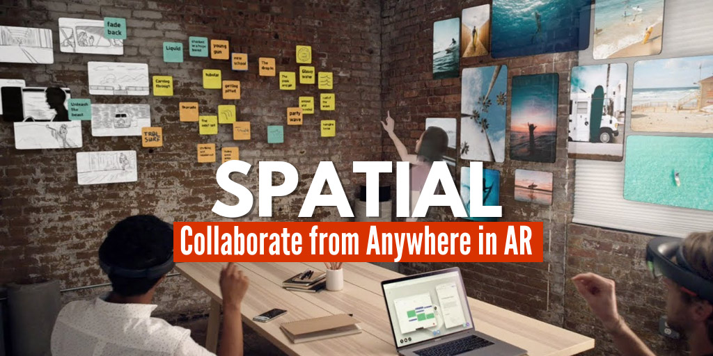Spatial - Collaborate from Anywhere in AR - Spatial