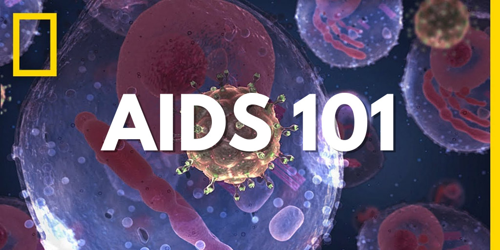 AIDS 101 - National Geographic