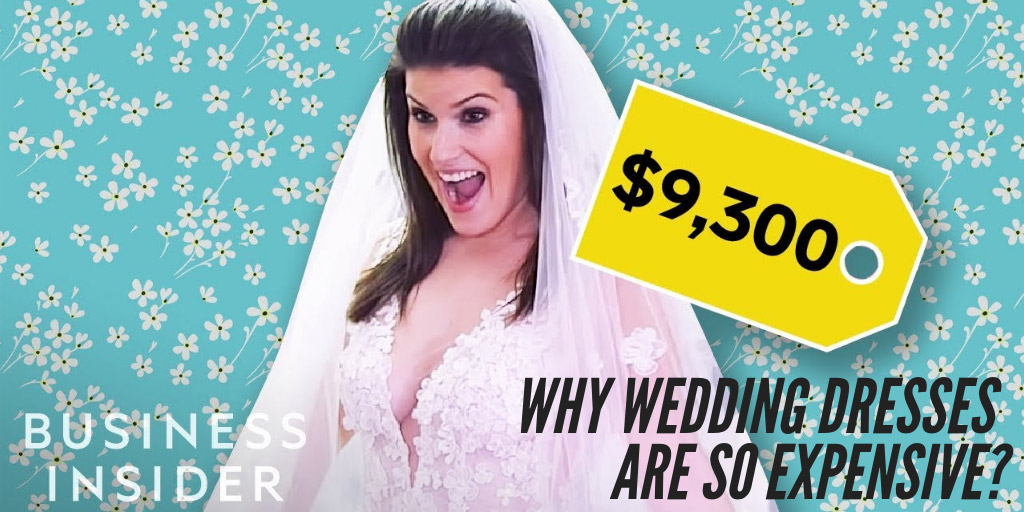 Why Wedding Dresses Are So Expensive