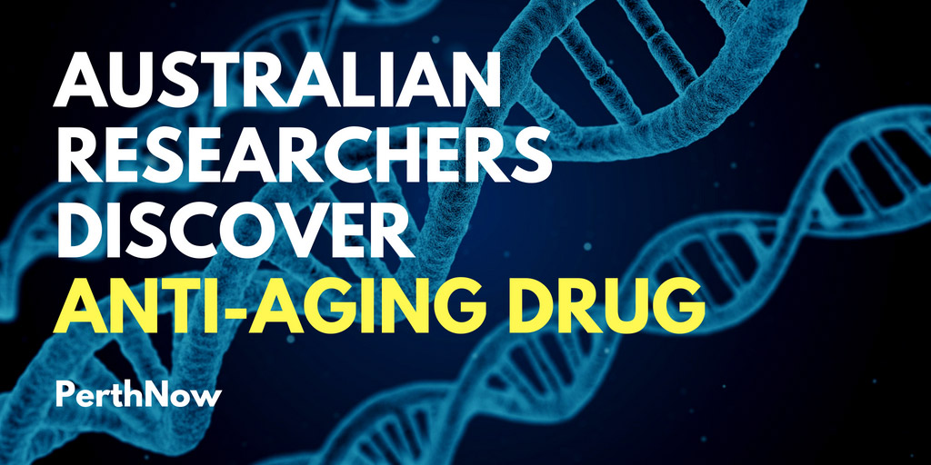 Australian Researchers discover anti-age drug - Perth Now
