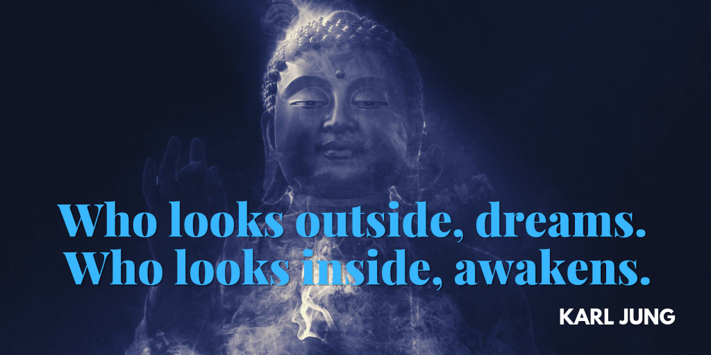 Yoga Nidra Quote: Who looks outside, dreams. Who looks inside, awakens. - Karl Jung